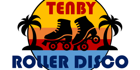 Tenby Roller Disco - adults evening session tickets