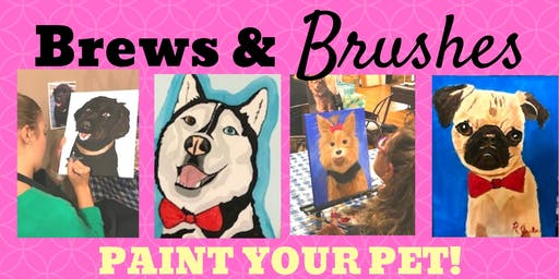 Brews & Brushes- Paint Your Pet