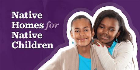 3rd Annual Native American Foster Care Recruitment Retreat tickets