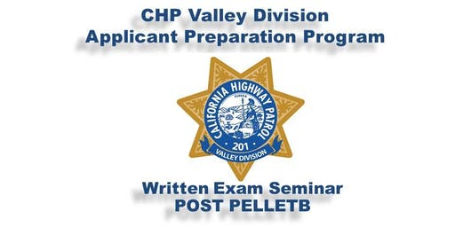 California Highway Patrol - Valley Division Applicant Preparation Program (APP) Written Exam Seminar