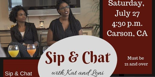 Summer Sip and Chat with Loni and Kat July 2019