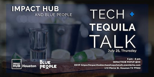 Impact Hub Presents: Tech + Tequila Talk For Non-Tech Founders