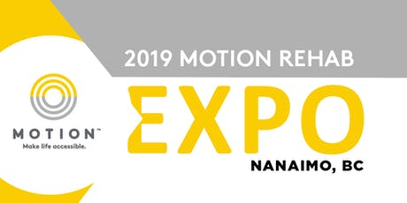2019 Motion Rehab Expo - Nanaimo tickets