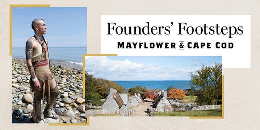 Footsteps of the Founders: Mayflower & Cape Cod Tour