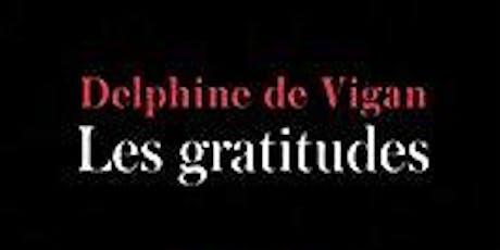 Club de Lecture : Les gratitudes de Delphine de Vigan billets
