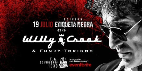 VIE 19/07 Willy Crook en El Emergente Almagro, 21hs entradas