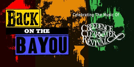 Back on the Bayou (Creedance Clearwater Revival tribute) tickets