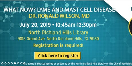 Dr. Ronald Wilson: Lyme and Mast Cell Disease. What Now? tickets
