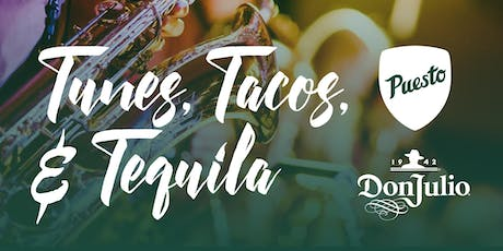 Tunes, Tacos, & Tequila tickets