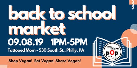 Philly Vegan Pop Flea - Back to School Market tickets