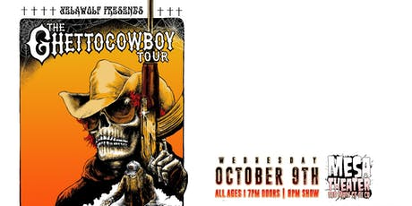 YELAWOLF Presents The GhettoCowboy Tour at Mesa Theater tickets