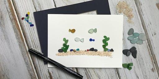 Saturday Morning Seaglass Art Workshop - Ocean Scene