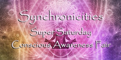 Synchronicities Super Saturday - Day of Awakening Education!!