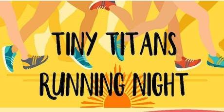 Tiny Titans Running Night tickets