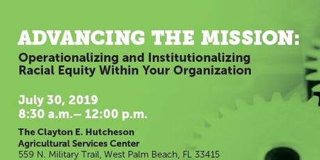 Advancing the Mission: Operationalizing and Institutionalizing Racial Equity Within Your Organization tickets