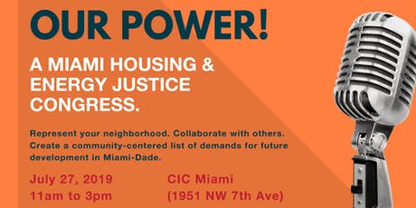 Our Power! A Miami Housing & Energy Justice Congress tickets