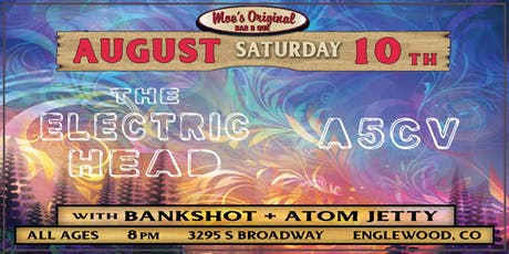 The Electric Head + A5CV at Moe's Original BBQ Englewood tickets
