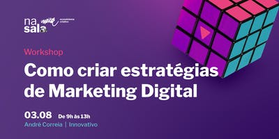 Como criar estratégias de Marketing Digital