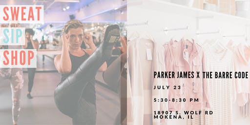 Sweat, Sip & Shop: Parker James x The Barre Code