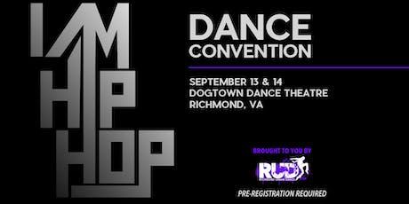 I AM HIP HOP Dance Convention tickets