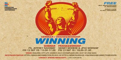 Kingdom Connection Gathering - Seminar, Praise & Worship