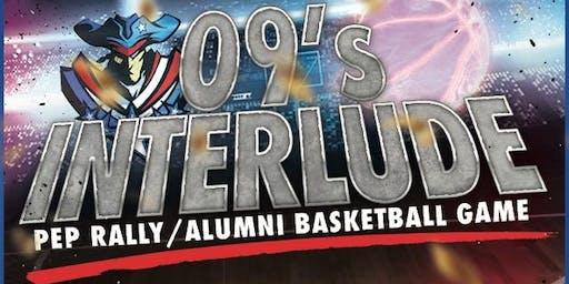 09's Interlude: CLASS OF '09 Alumni Pep Rally & Basketball Game