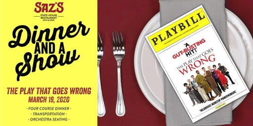 Saz's Dinner and a Show - The Play That Goes Wrong