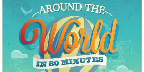 Around the World in 80 Minutes tickets