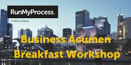Business Acumen Breakfast Workshop by Fujitsu RunMyProcess  tickets