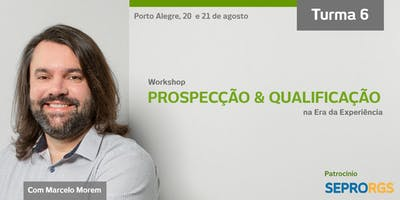 [Workshop] Prospecção & Qualificação na Era da Experiência