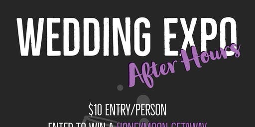 Wedding Expo- After Hours