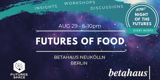 Futures of FOOD by Futures Space & betahaus