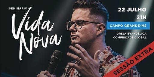 Seminário Vida Nova | Campo Grande | SESSÃO EXTRA