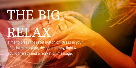 The Big Relax - Unlimited Heal.ing tickets