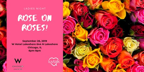 Rosé on Roses: Ladies Night tickets