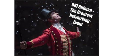 BNI Bulman - The Greatest Business Networking Show tickets
