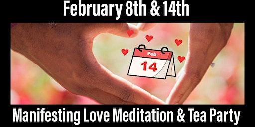 Manifesting Love Meditation & Tea Party