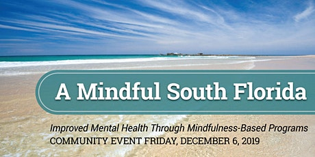 'A Mindful South Florida' community event and workshops tickets