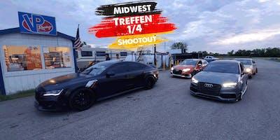 Midwest Treffen 1/4 Shootout