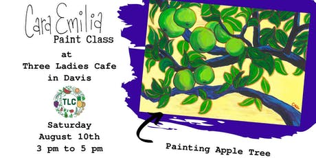 Cara Emilia Painting Class at Three Ladies Cafe - August 10th tickets