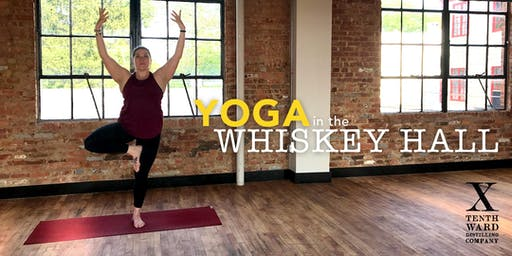 Yoga in the Whiskey Hall