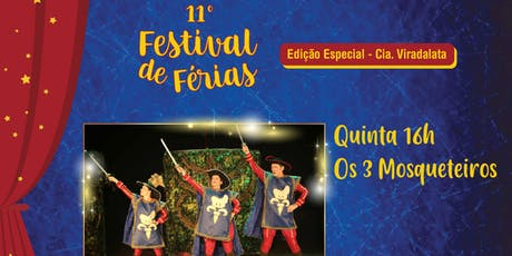 50% de Desconto para Festival de Férias no Teatro Viradalata: Os 3 Mosqueteiros ingressos
