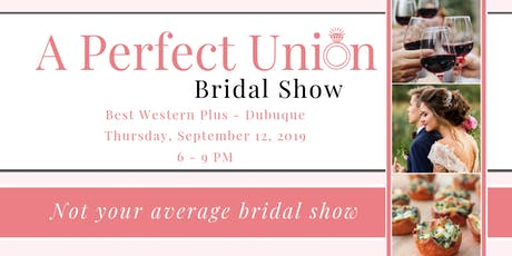 A Perfect Union Bridal Show tickets