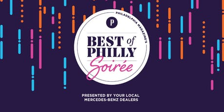 2019 Best of Philly® Soiree Presented by Your Local Mercedes-Benz Dealers tickets
