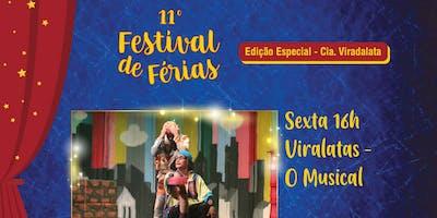 50% de Desconto para Festival de Férias no Teatro Viradalata: Viralatas