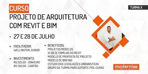 PROJETO DE ARQUITETURA COM REVIT E BIM  - TURMA 10