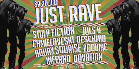 Just Rave! - Die Nacht im Wahn - all floors open Tickets