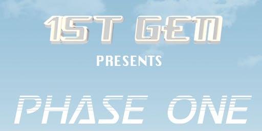 1st Gen Phase One Featuring: Playyard, MR NO, Gabriel Giammarco
