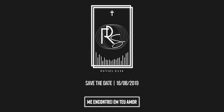 Lançamento Raffael Silva ingressos