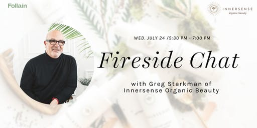 Fireside Chat with Innersense Founder and CEO, Greg Starkman